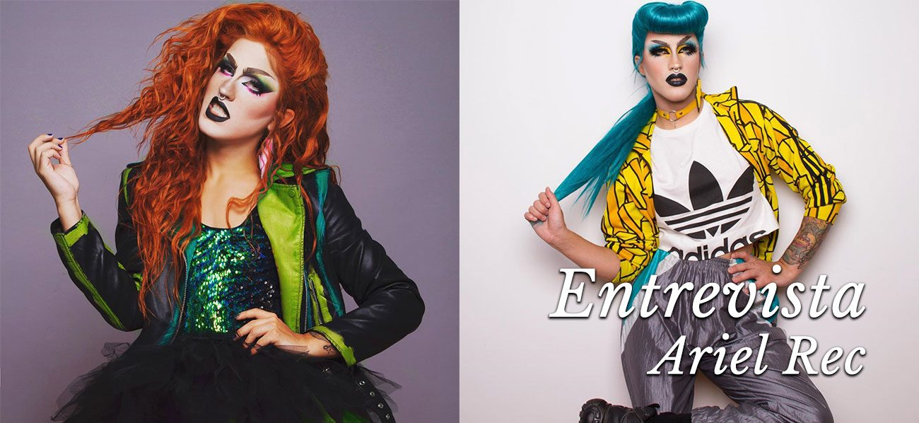 entrevista drag queen ariel rec